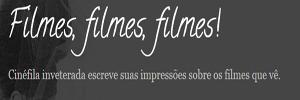 Filmes, Filmes, Filmes